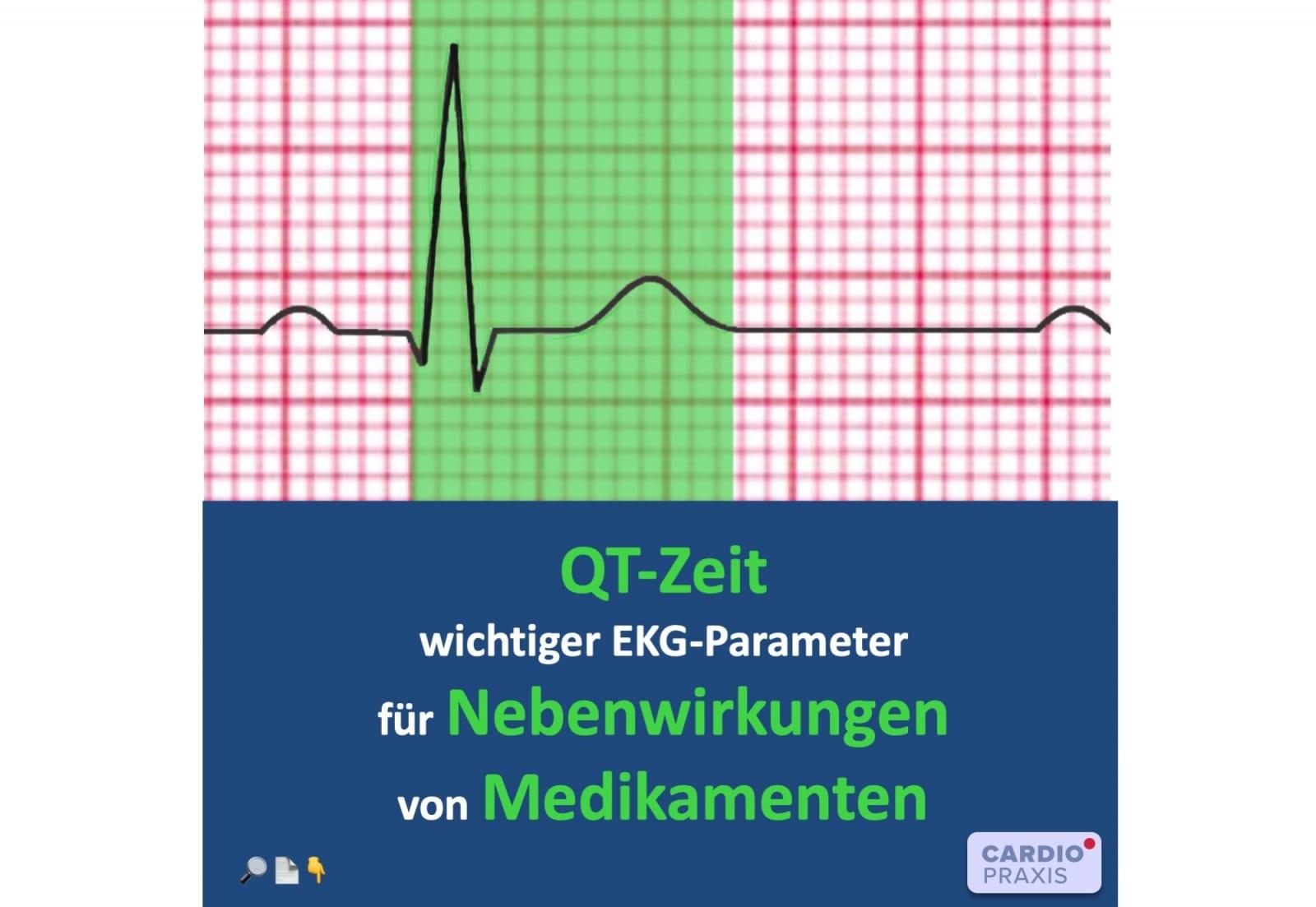 QT-Zeit im EKG - Nebenwirkungen von Medikamenten - Cardiopraxis