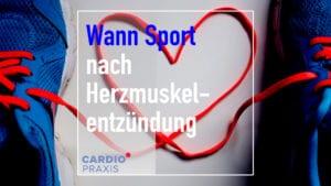 Sport nach Herzmuskelentzündung
