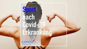 Wann darf ich mit dem Sport nach einer Covid-19 Erkrankung wieder beginnen?