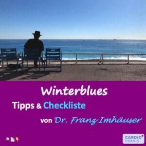 Winterblues: Tipps & Checkliste von Dr. Franz Imhäuser gegen depressive Verstimmungen